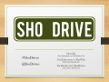 Let's Build the S.H.O. Drive! - Slide 089 of 176.png
